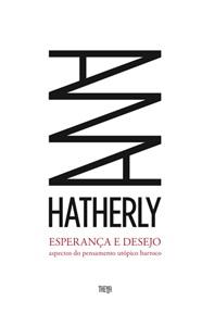 Esperança e Desejo - Ana Hatherly