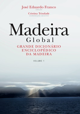 Madeira Global - Cristina Trindade  José Eduardo Franco